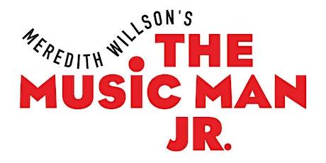 The Music Man Jr tickets