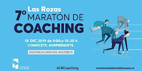 7º Maratón de coaching de Las Rozas. Conócete. Sorpréndete. entradas