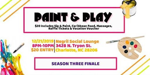 Paint & Play (Season 3 Finale)