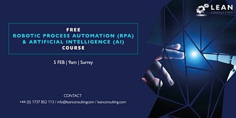FREE Robotic Process Automation (RPA) & Artificial Intelligence (AI) Course tickets