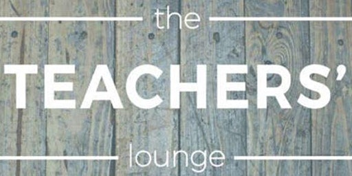 The Teachers' Lounge December Event - Gifted