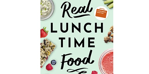 Real Lunchtime Food - Book Launch