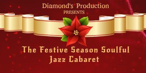 The Festive Season Soulful Jazz Cabaret