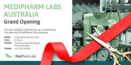MEDIPHARM LABS AUSTRALIA Grand Opening Event! tickets