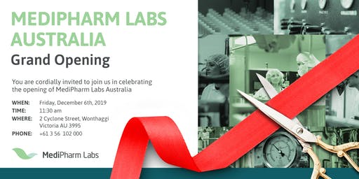 MEDIPHARM LABS AUSTRALIA Grand Opening Event!