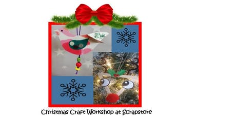 Scrapstore - come and make a unique christmas decoration tickets