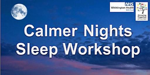 Calmer Nights Sleep Workshop @ New River Green Children's Centre
