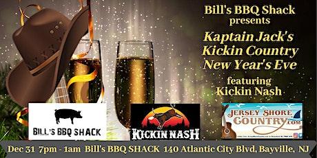 Bills BBQ Shack presents Kaptain Jacks Kickin Country NYE feat. Kickin Nash tickets