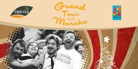 IL GRAND TOUR SI CONGEDA CON UN COLPO DI TEATRO! biglietti