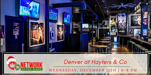 Network After Work Denver at Hayters & Co