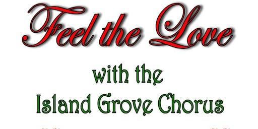 Feel the Love with the Island Grove Chorus