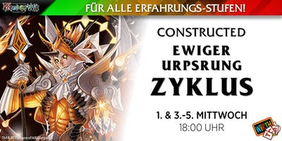 "Force of Will: Constructed ""Ewiger Ursprung Zyklus"""