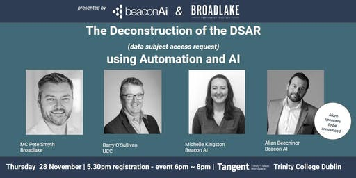 The Deconstruction of the DSAR ~ using Automation and AI.
