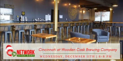 Network After Work Cincinnati at Wooden Cask Brewing Company