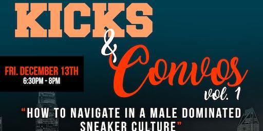 Kicks and Convos Vol 1