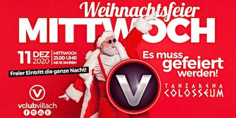 Der Weihnachtsfeier Mittwoch im V-Club Villach Tickets