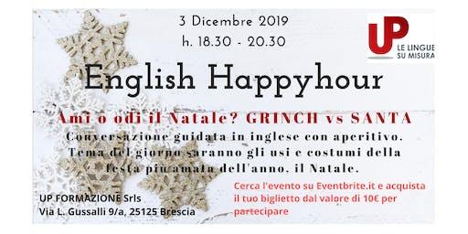 """ENGLISH HAPPYHOUR: AMI O ODI IL NATALE? """"GRINCH vs SANTA"""""""