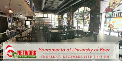 Network After Work Sacramento at University of Beer