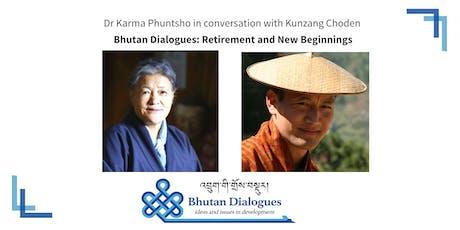 Bhutan Dialogues: Retirement and New Beginnings tickets