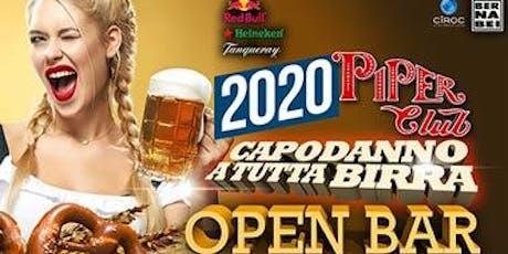 Capodanno 2020 Piper: open bar totale senza limiti - 0698875854 biglietti
