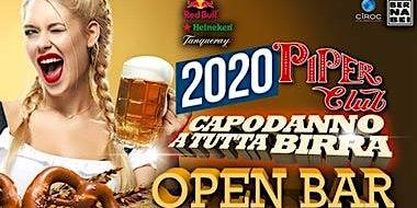 Capodanno 2020 Piper: open bar totale senza limiti - 0698875854