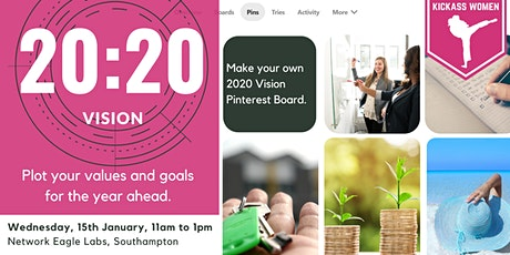 Kickass Women | 2020 Vision: Visualise your Values tickets