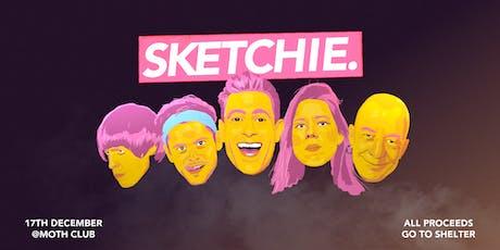 SKETCHIE. | Comedy Show tickets