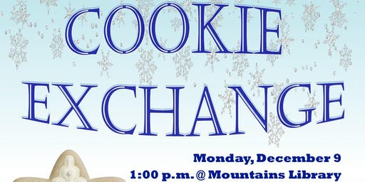 The Great Holiday Cookie Exchange @ Mountains