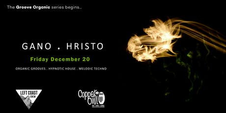 Gano + Hristo at the Copper Owl, Friday December 20 tickets