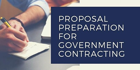 Proposal Preparation for Government Contracting tickets