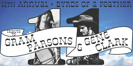 11th Annual Byrds of a Feather: A Tribute to Gram Parsons & Gene Clark tickets