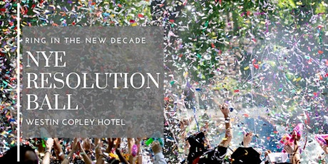 Boston Resolution Ball New Years Eve:  Featuring DJ, Dinner, Dancing  tickets