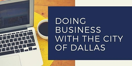 Doing Business with the City of Dallas tickets