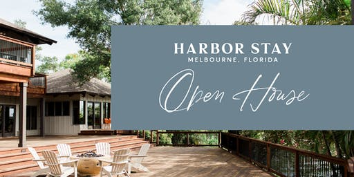 Harbor Stay Open House