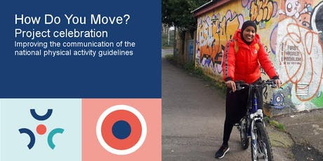 How Do You Move? project celebration tickets