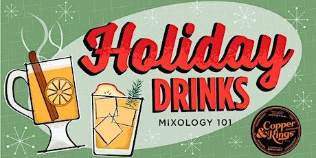 Mixology 101: Holiday Drinks tickets