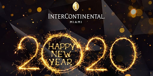 New Year's Eve 2020 at the InterContinental Hotel Miami