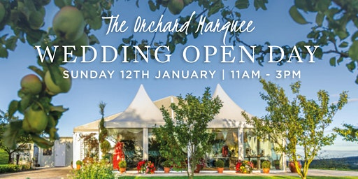 The Orchard Marquee Wedding Open Day