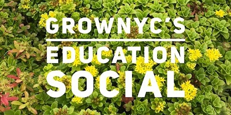 CANCELED (GrowNYC Education Spring Social) tickets