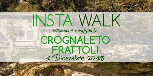 Insta Walk #discover_crognaleto