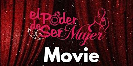 Premiere El Poder de Ser Mujer tickets