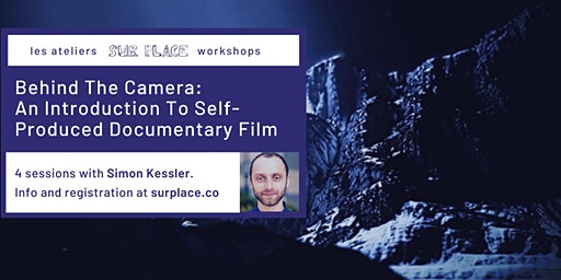 Behind The Camera: An Introduction To Self-produced Documentary Film