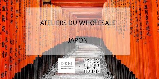 Ateliers du Wholesale - Japon