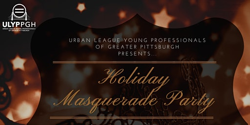 ULYP PGH: Holiday Masquerade Party