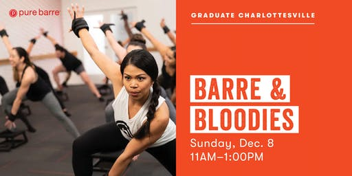 Barre & Bloodies | Pure Barre x Graduate Charlottesville