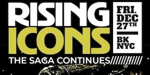 RISING ICONS 2019 Pre-New Years Celebration