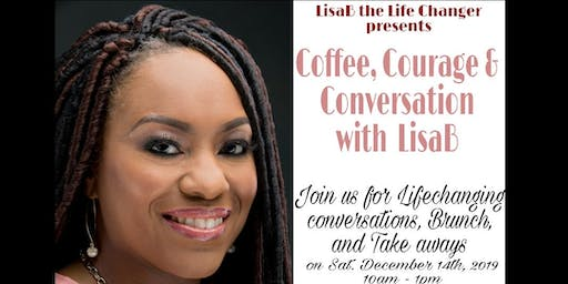 Coffee, Courage & Conversation with Lisa B