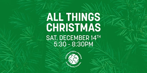 All Things Christmas with our International Friends 2019