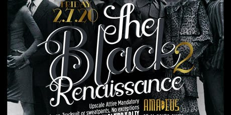 """NYC TOP PROMOTERS PRESENTS: """" THE BLACK RENAISSANCE 2 """" AT AMADEUS NIGHTCLUB (UPSCALE ATTIRE ONLY) HOOKAH AVAILABLE tickets"""