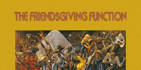 The Friendsgiving Function tickets